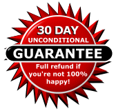 30 Day Unconditional Guarantee